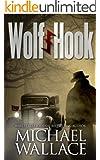 Wolf Hook (A World War II Thriller)