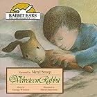 The Velveteen Rabbit Hörbuch von Margery Williams Gesprochen von: Meryl Streep