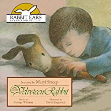 The Velveteen Rabbit | Livre audio Auteur(s) : Margery Williams Narrateur(s) : Meryl Streep