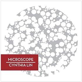 Microscope music video by Cynthia Lin