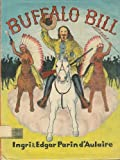 Buffalo Bill (0385076053) by D'Aulaire, Ingri