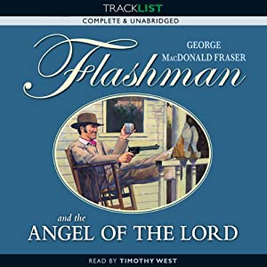 Flashman and the Angel of the Lord | [George MacDonald Fraser]