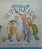 img - for Adventures of the Superkids, Student Book Units 3-4 (The Pleasant Rowland Reading Program) book / textbook / text book