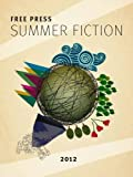 img - for Free Press Summer Fiction Sampler book / textbook / text book