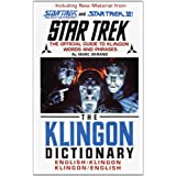 The Klingon Dictionary: English/Klingon, Klingon/English (Star Trek)by Marc Okrand