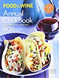 Food & Wine Annual 2011: An Entire Year of Recipes (Food & Wine Annual Cookbook)