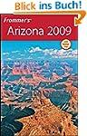 Frommer's Arizona 2009 (Frommer's Ari...