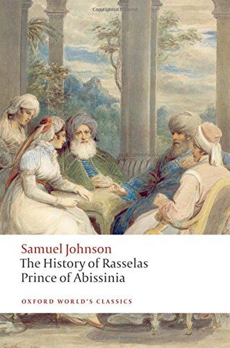 The History of Rasselas, Prince of Abissinia (Oxford World