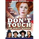 Don't Touch the White Woman