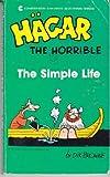 The Simple Life (Hagar the Horrible) (0441314546) by Browne, Dik