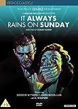 It Always Rains On Sunday (Digitally Remastered) [DVD] [1947]