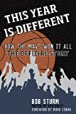 img - for This Year Is Different: How the Mavs Won It All-The Official Story book / textbook / text book