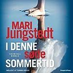 I denne søde sommertid | Mari Jungstedt