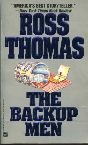The Backup Men, Ross Thomas