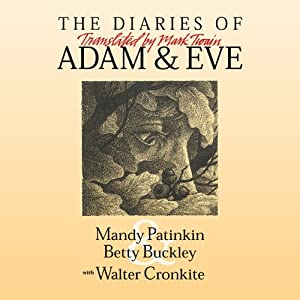 The Diaries of Adam & Eve: Translated by Mark Twain Audiobook