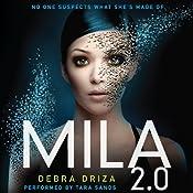 MILA 2.0 | [Debra Driza]