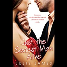 Just the Sexiest Man Alive (       UNABRIDGED) by Julie James Narrated by Karen White