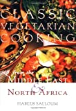 img - for Classic Vegetarian Cooking: From the Middle East & North Africa book / textbook / text book