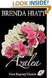 Azalea (Hiatt Regency Classics Book 6)