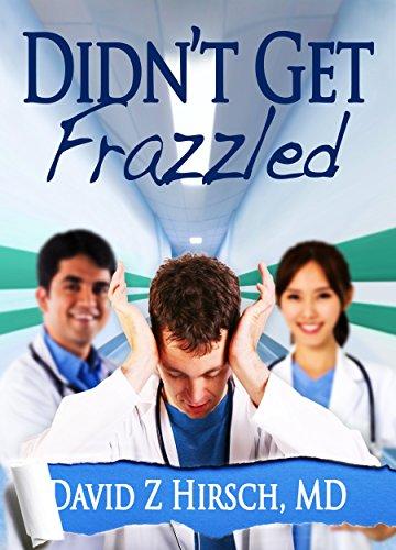 Didn't Get Frazzled by David Z Hirsch