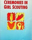 Ceremonies in Girl Scouting