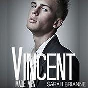 Vincent: Made Men, Book 2 | Sarah Brianne