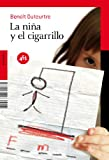 img - for La nina y el cigarrillo / The Little Girl and The Cigarette (451.Http://) (Spanish Edition) book / textbook / text book