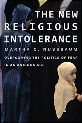 The New Religious Intolerance: Overcoming the Politics of Fear in an Anxious Age