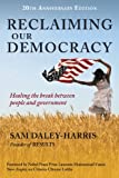 img - for Reclaiming Our Democracy: Healing the Break Between People and Government, 20th Anniversary Edition book / textbook / text book