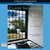 You Never Know | [Claire Lorrimer]