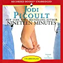 Nineteen Minutes Audiobook by Jodi Picoult Narrated by Carol Monda