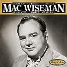 The Best Of Mac Wiseman - Essential Original Masters - 25 Classics
