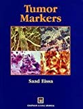 img - for Tumor Markers by Saad Eissa (1999-01-28) book / textbook / text book