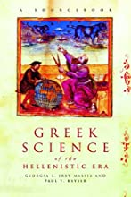 Greek Science of the Hellenistic Era A Sourcebook Routledge Sourcebooks for the Ancient World