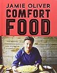 Comfort food: 100 recetas imprescindi...