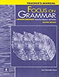 Marjorie Fuchs Focus on Grammar: A High Intermediate Course for Reference and Practice: Teachers Manual