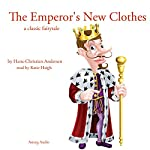 The Emperor's New Clothes | Hans-Christian Andersen