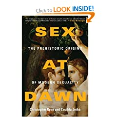 Sex at Dawn  The Prehistoric Origins of Modern Sexuality