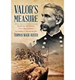 img - for [(Valor's Measure: Based on the Heroic Civil War Career of Joshua L. Chamberlain )] [Author: Thomas Wade Oliver] [Nov-2013] book / textbook / text book
