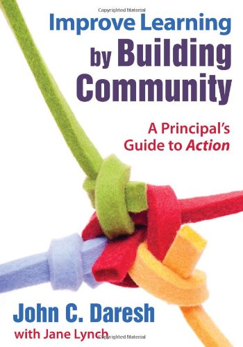 Improve Learning by Building Community: A Principal's...