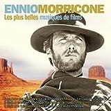 Les plus belles musiques de films d'Ennio Morricone (Version originale)