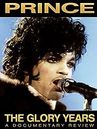 Prince - The Glory Years Unauthorized