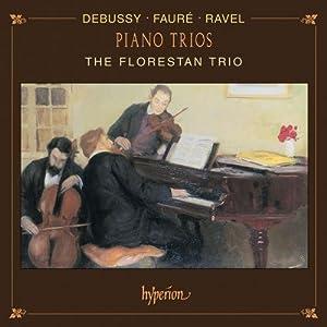 The Florestan Trio : Trios avec piano