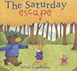 img - for The Saturday Escape book / textbook / text book