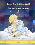 Sleep Tight, Little Wolf - Dormu bone, lupeto  Bilingual children's book (English - Esperanto) (www childrens-books-bilingual com)