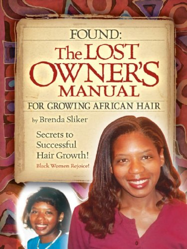 FOUND! The Lost Owners Manual for Growing African Hair