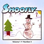 Shoofly, Vol. 1, No. 3: An Audiomagazine for Children | Gene Fehler,Phil Siegel,Joyce Sidman