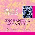 Enchanting Samantha | Betty Neels