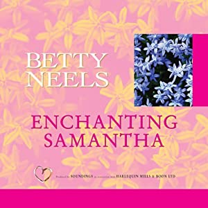 Enchanting Samantha | [Betty Neels]