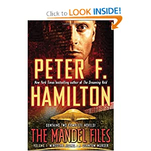 The Mandel Files, Volume 1: Mindstar Rising and A Quantum Murder by Peter F. Hamilton